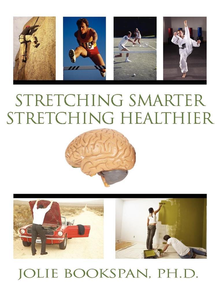 Stretching Smarter Stretching Healthier als Taschenbuch