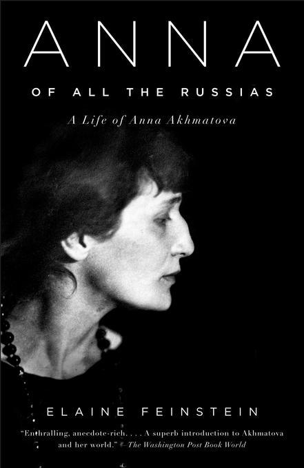 Anna of All the Russias: A Life of Anna Akhmatova als Taschenbuch