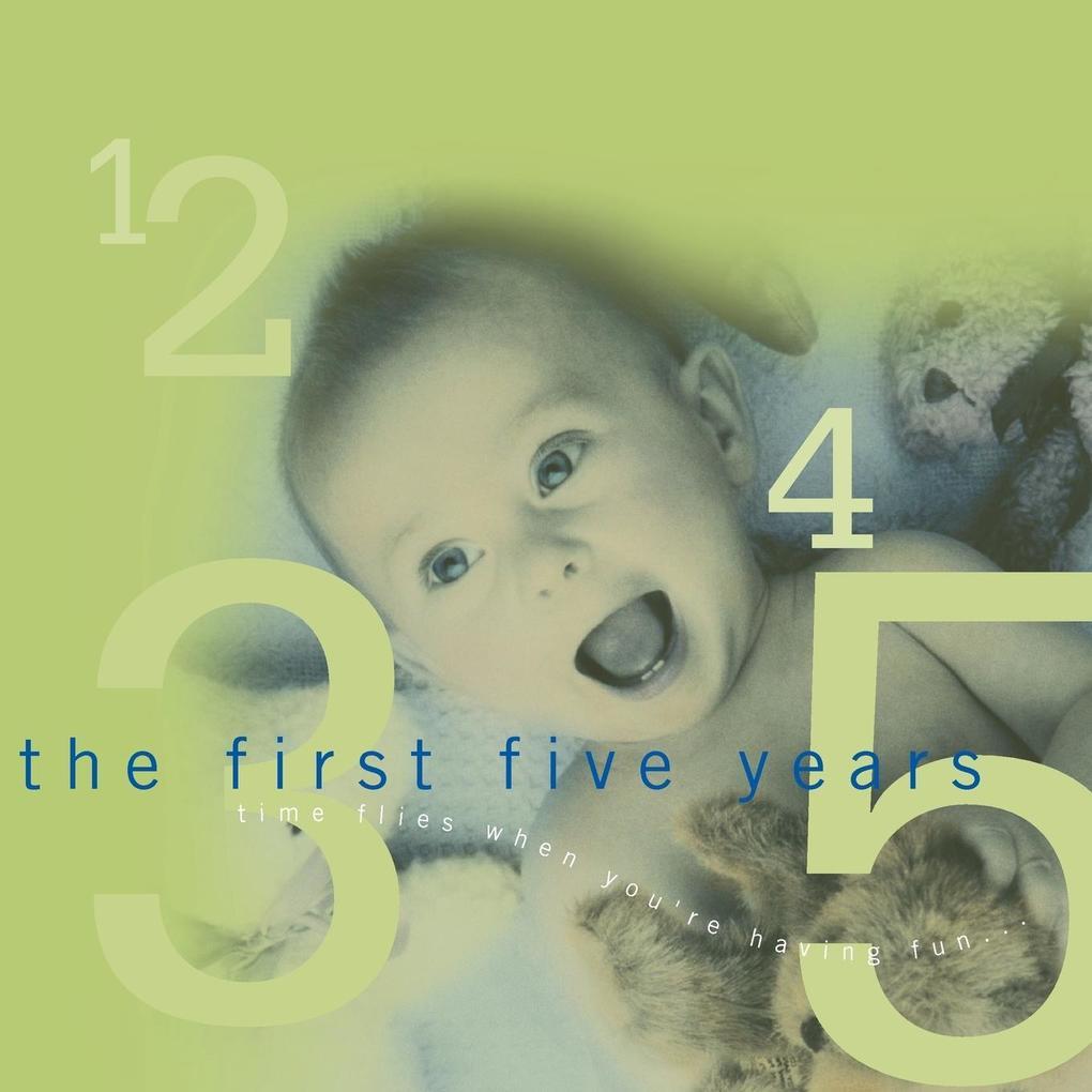 The First Five Years als Taschenbuch