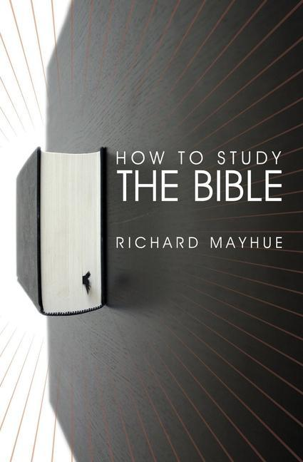 How to Study the Bible als Taschenbuch