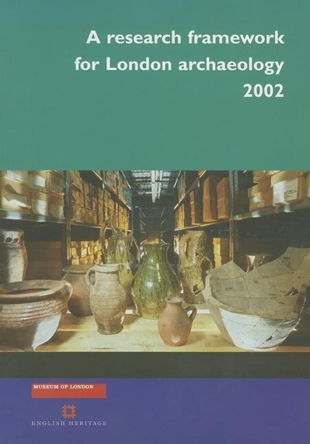 A Research Framework for London Archaeology 2002 als Taschenbuch