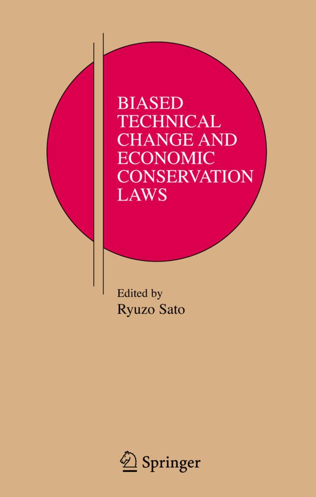 Biased Technical Change and Economic Conservation Laws als Buch (gebunden)