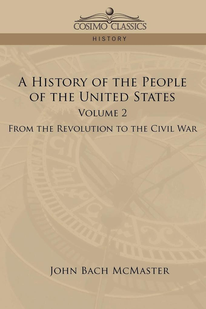 A History of the People of the United States als Taschenbuch