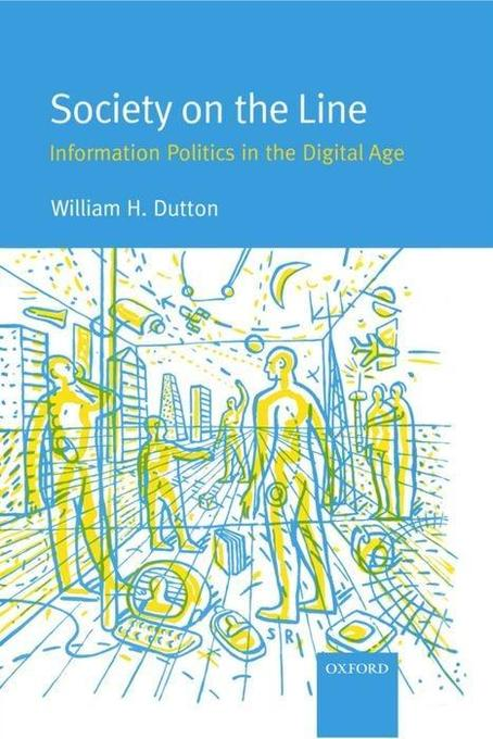 Society on the Line: Information Politics in the Digital Age als Buch (gebunden)