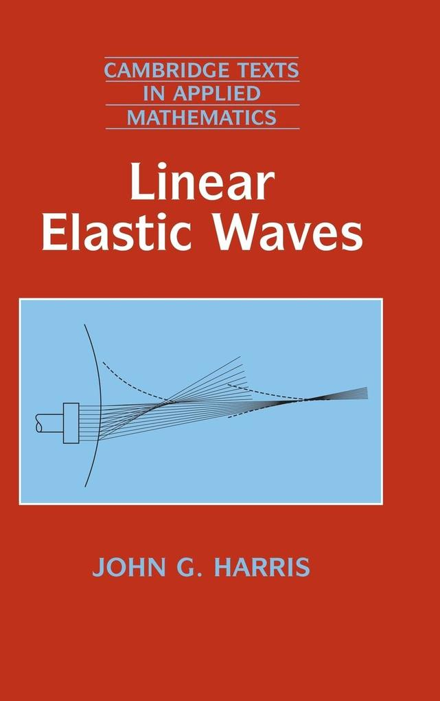 Linear Elastic Waves als Buch (gebunden)