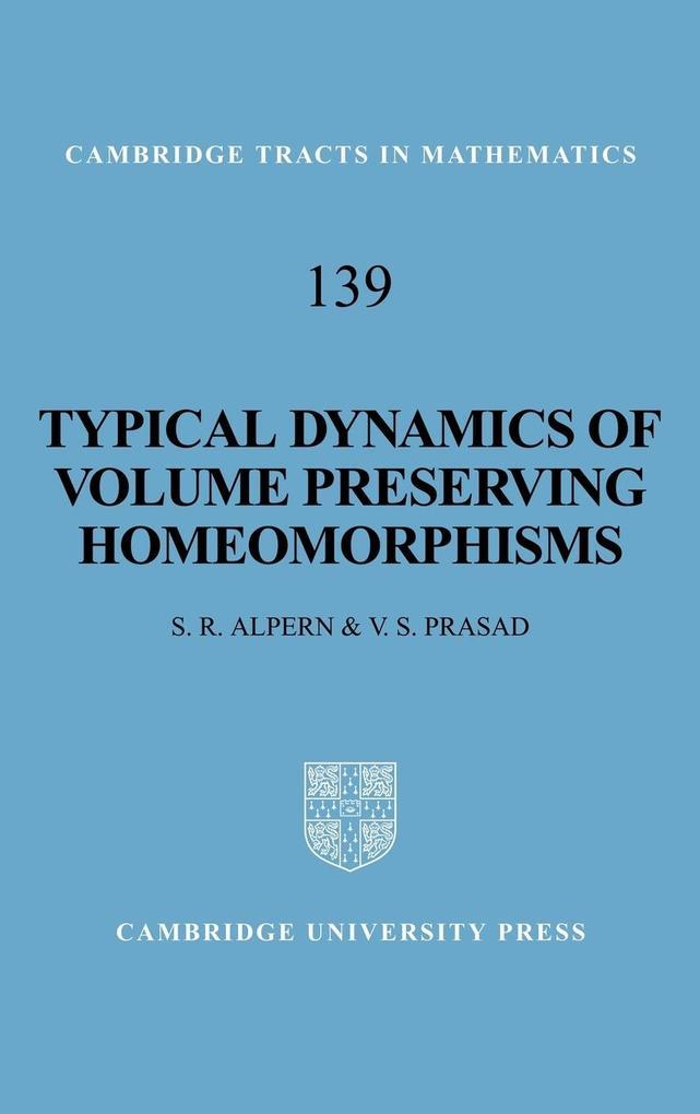 Typical Dynamics of Volume Preserving Homeomorphisms als Buch (gebunden)