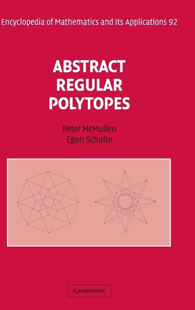 Abstract Regular Polytopes als Buch (gebunden)