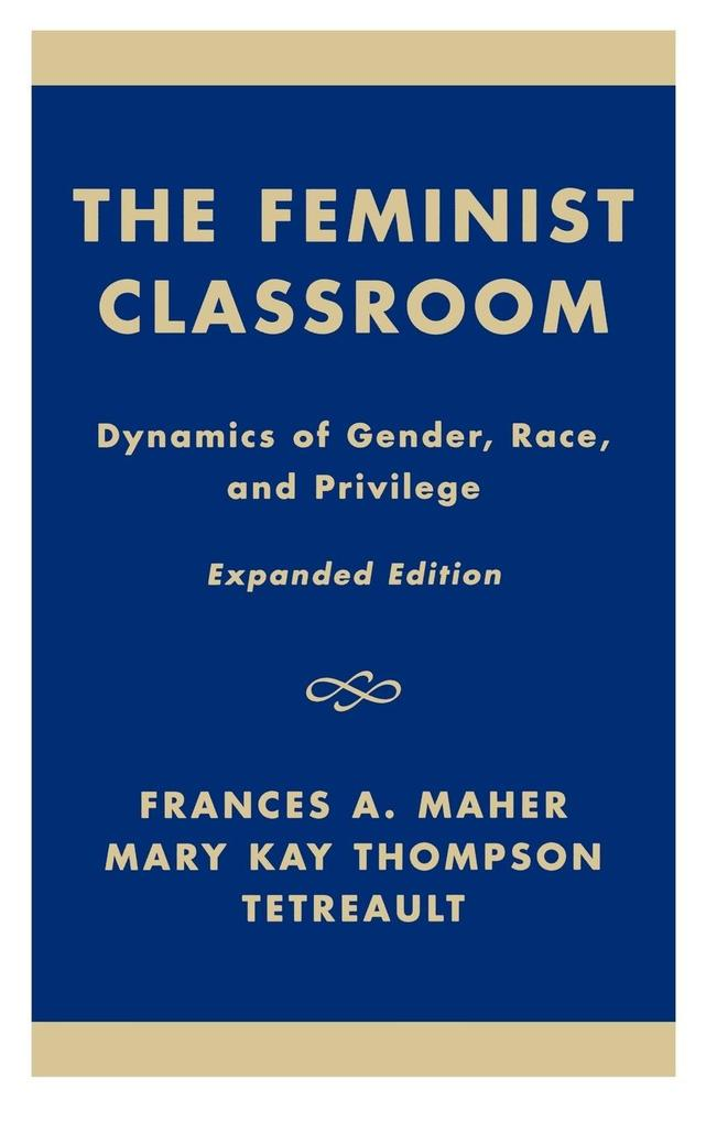 The Feminist Classroom als Buch (gebunden)