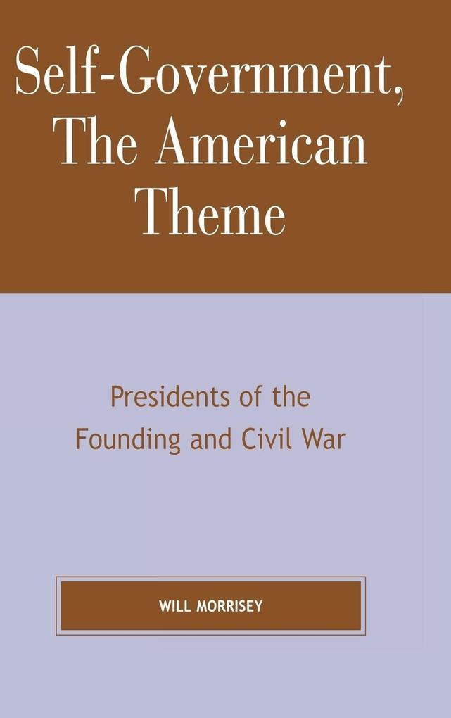 Self-Government, the American Theme als Buch (gebunden)