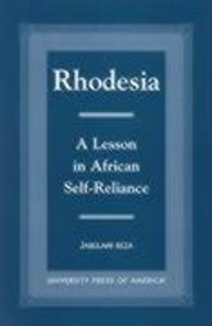 Rhodesia: A Lesson in African Self-Reliance als Taschenbuch