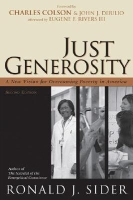 Just Generosity: A New Vision for Overcoming Poverty in America als Taschenbuch