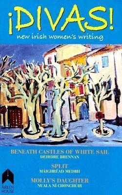 Divas!: New Irish Women's Writing als Taschenbuch