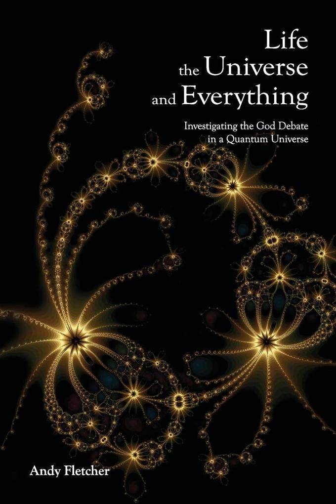 Life, the Universe and Everything als Buch (kartoniert)