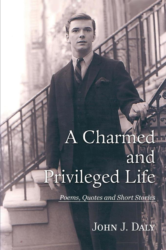 A Charmed and Privileged Life als Taschenbuch