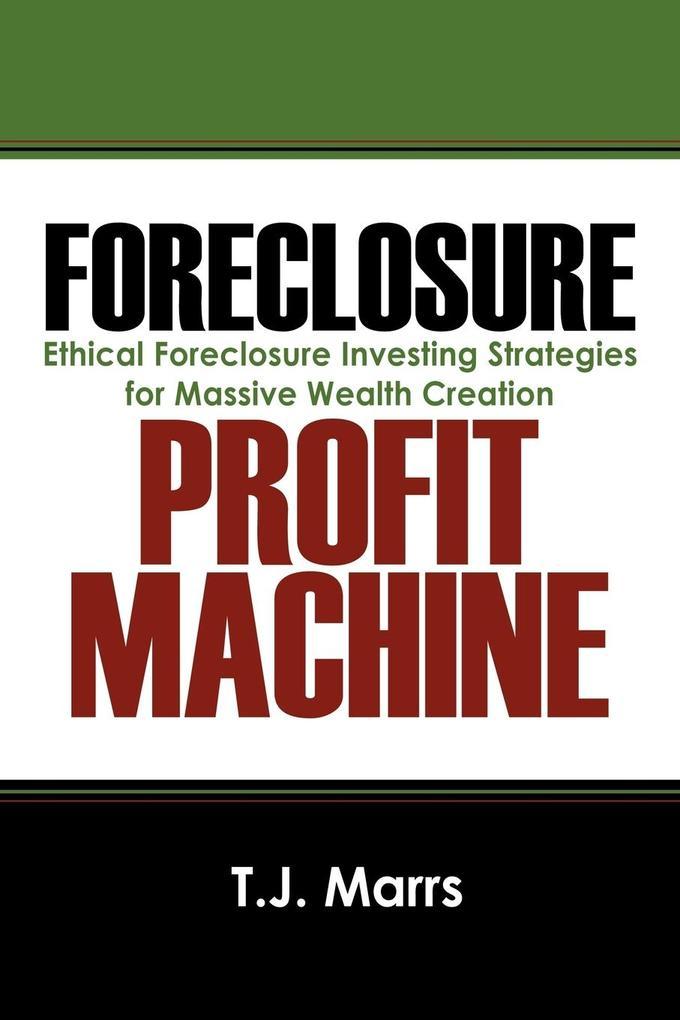 Foreclosure Profit Machine als Taschenbuch