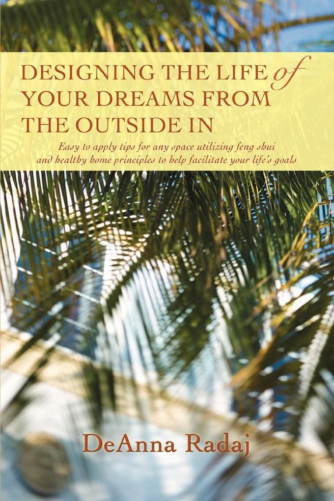 Designing the Life of Your Dreams from the Outside In als Taschenbuch