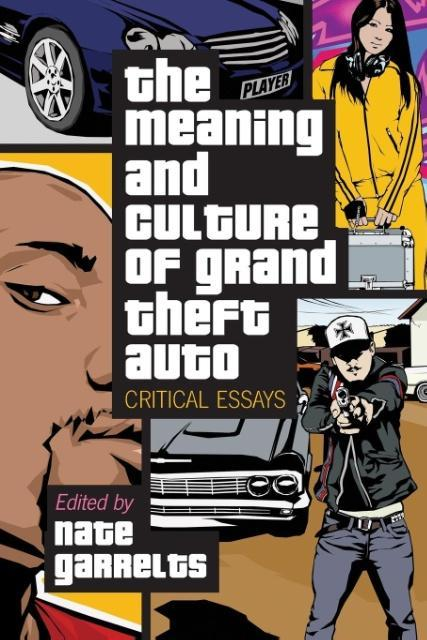 Meaning and Culture of Grand Theft Auto als Taschenbuch