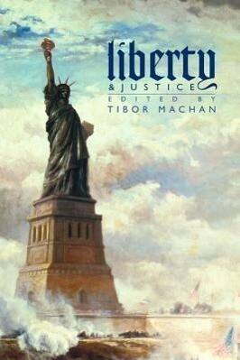 Liberty and Justice: Philosophical Reflections on a Free Society als Buch (gebunden)