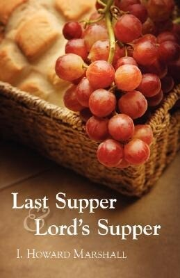 Last Supper and Lord's Supper als Taschenbuch