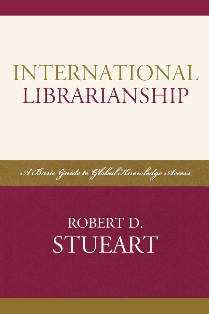 International Librarianship als Taschenbuch
