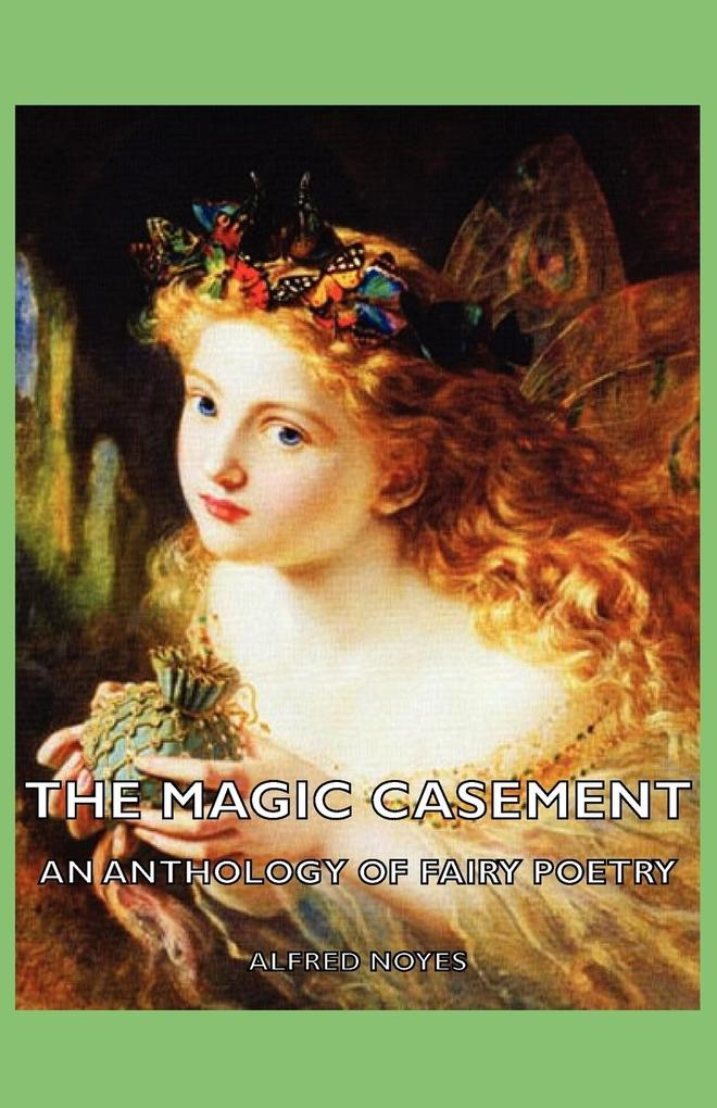 The Magic Casement - An Anthology of Fairy Poetry als Taschenbuch