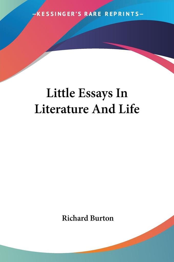 Little Essays In Literature And Life als Taschenbuch