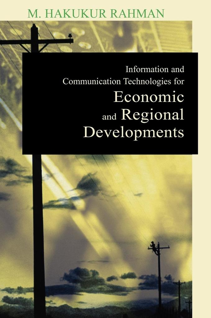 Information and Communication Technologies for Economic and Regional Developments als Buch (gebunden)