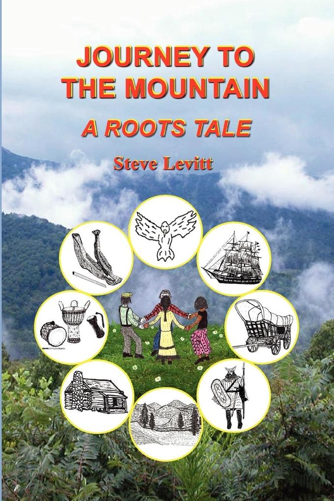 Journey to the Mountain-A Roots Tale als Taschenbuch