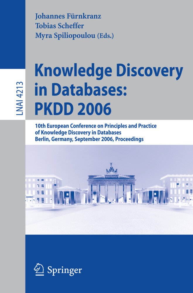 Knowledge Discovery in Databases: PKDD 2006 als Buch (kartoniert)