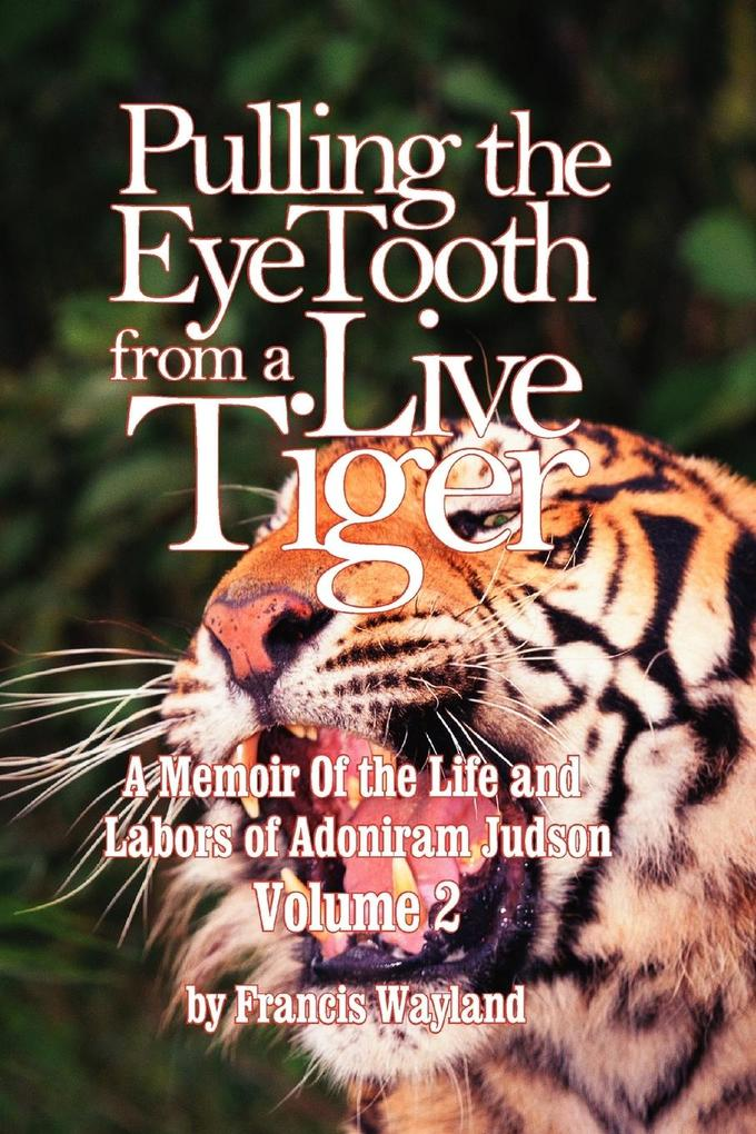 Pulling the Eyetooth from a Live Tiger als Taschenbuch