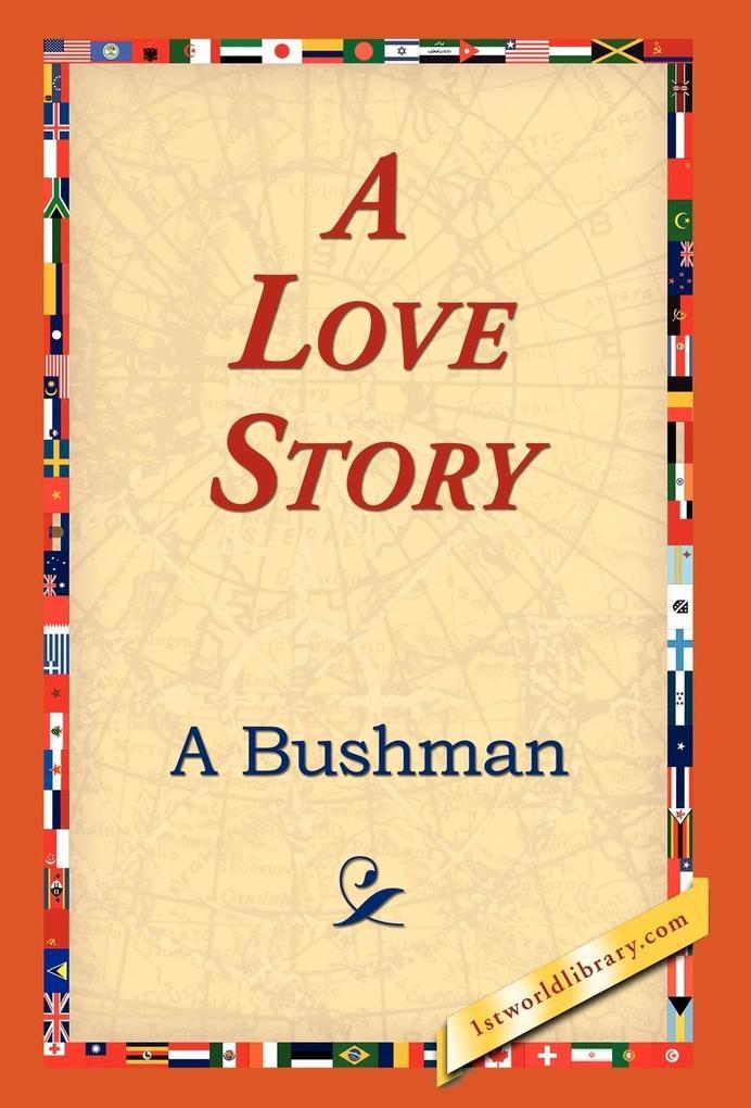 A Love Story als Buch (gebunden)