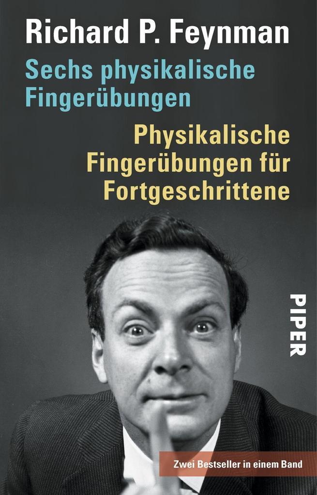 Sechs physikalische Fingerübungen - Physikalische Fingerübungen für Fortgeschrittene als Taschenbuch