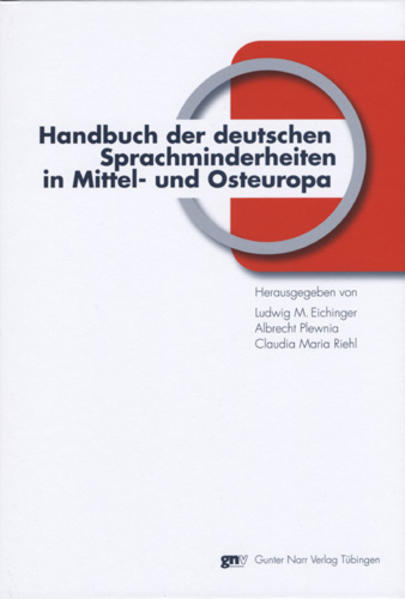Handbuch der deutschen Sprachminderheiten in Mittel- und Osteuropa als Buch