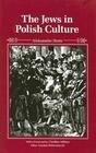 The Jews in Polish Culture