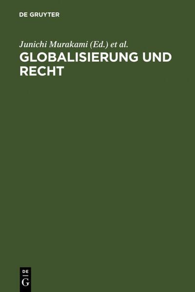 Globalisierung und Recht als Buch (gebunden)