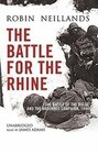 The Battle for the Rhine: The Battle of the Bulge and the Ardennes Campaign, 1944
