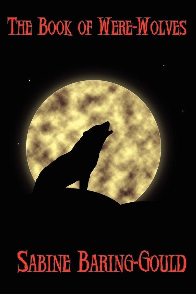 The Book of Were-Wolves als Taschenbuch