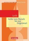 Kursthemen Deutsch. Lyrik: Liebe vom Barock bis zur Gegenwart. Schülerbuch
