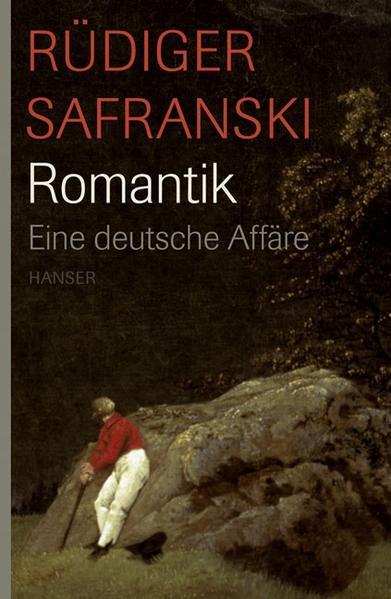 Romantik. Eine deutsche Affäre als Buch (gebunden)