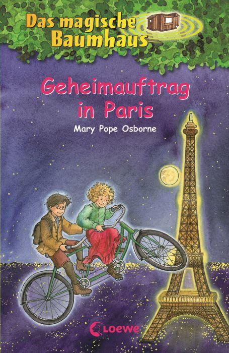Das magische Baumhaus 33. Geheimauftrag in Paris als Buch