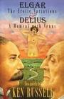 Elgar: The Erotic Variations / Delius: A Moment with Venus
