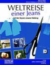 Weltreise einer Jeans