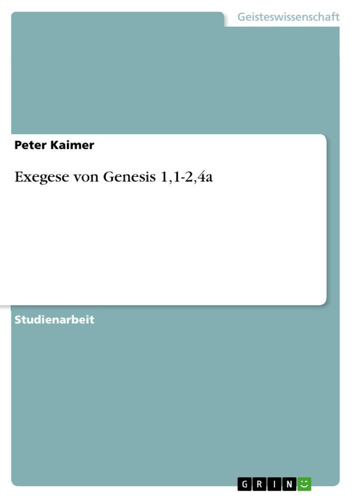 Exegese von Genesis 1,1-2,4a als Buch (kartoniert)