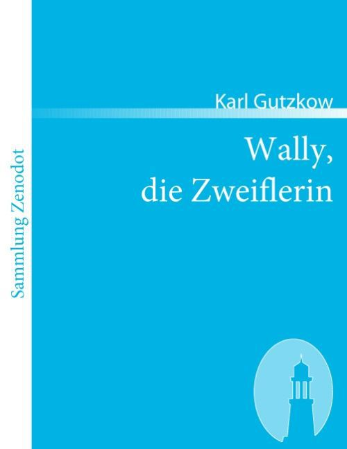 Wally, die Zweiflerin als Taschenbuch