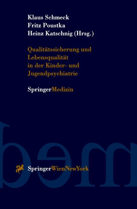 Qualitätssicherung und Lebensqualität in der Kinder-und Jugendpsychiatrie als Buch (gebunden)