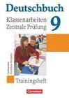 Deutschbuch 9. Schuljahr. Klassenarbeiten und zentrale Prüfung. Gymnasium Nordrhein-Westfalen