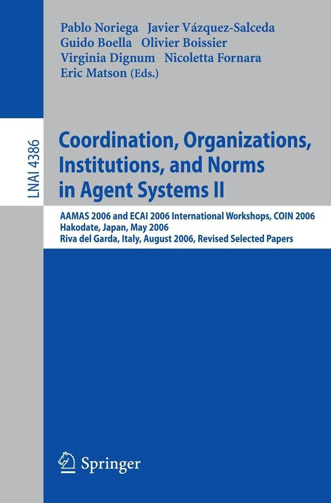Coordination, Organizations, Institutions, and Norms in Agent Systems II als Buch (kartoniert)