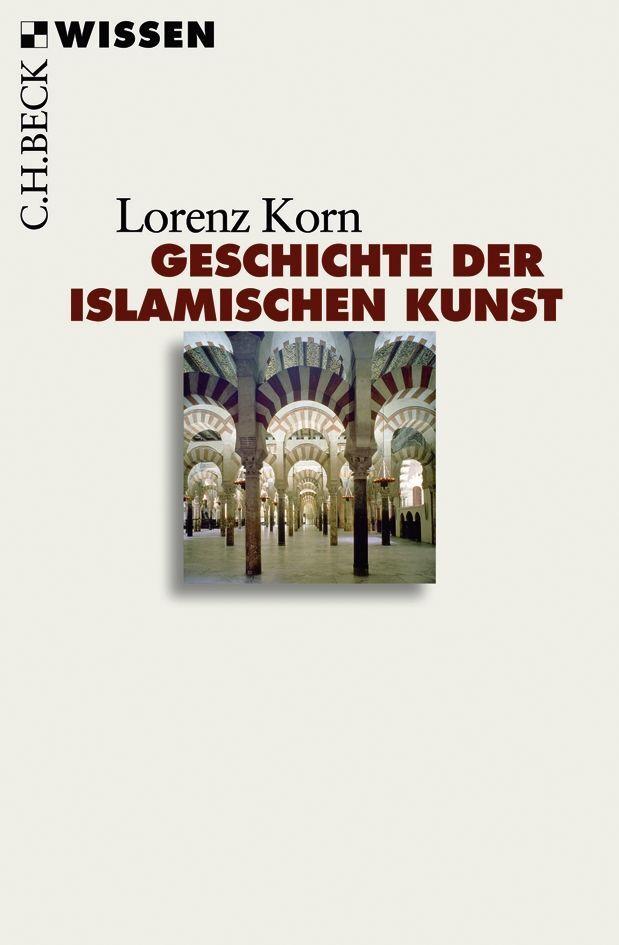 Geschichte der islamischen Kunst als Taschenbuch