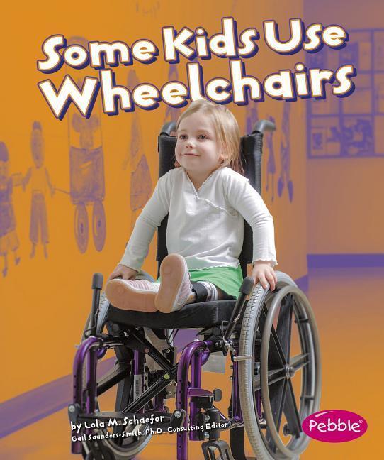 Some Kids Use Wheelchairs: Revised Edition als Taschenbuch