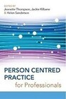 Person Centred Practice for Professionals
